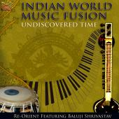 Album artwork for Indian World Music Fusion - Undiscovered Timke