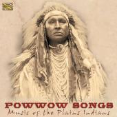 Album artwork for Powwow Songs, Music of the Plains Indians