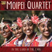 Album artwork for Moipei Quartet: In the Land of the Lion