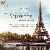 Album artwork for Enrique Ugarte: Cafe Musette