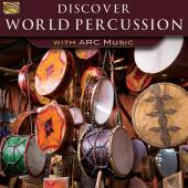 Album artwork for DISCOVER WORLD PERCUSSION WITH ARC MUSIC