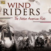 Album artwork for Wind Riders - The Native American Flute