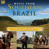 Album artwork for Aldeia Dos Anjos: Music From South Brazil