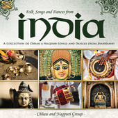 Album artwork for Folk Songs & Dances from India: A Collection of Ch