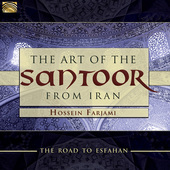 Album artwork for The Road To Esfahan: The Art of the Santoor from I