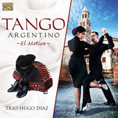 Album artwork for Trio Hugo Diaz: El Motivo - Tango Argentino