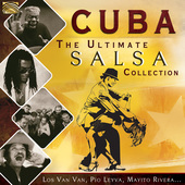 Album artwork for Cuba: The Ultimate Salsa Collection
