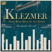 Album artwork for From Both Ends of the Earth: Klezmer