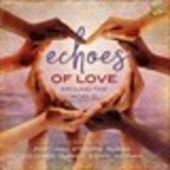 Album artwork for Echoes of Love Around the World