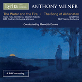Album artwork for Milner: The Water and the Fire - The Song of Akhen