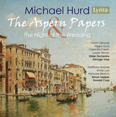Album artwork for Hurd: The Aspern Papers & The Night of the Wedding