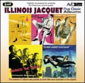 Album artwork for Illinois Jacquet : Five Classic Albums (2CD)