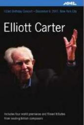 Album artwork for Elliott Carter: 103rd Birthday Concert