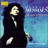 Album artwork for Messiaen: Vingt Regards... / Joanna MacGregor