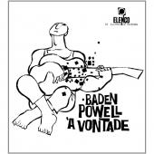 Album artwork for BADEN POWELL - A VONTADE