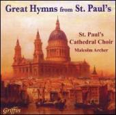 Album artwork for Great Hymns from St. Paul's / Malcolm Archer