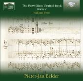 Album artwork for Byrd: Fitzwilliam Virginal Book Vol. 2 / Belder