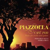 Album artwork for Piazzolla: Café 1930, Music for Violin and Guitar
