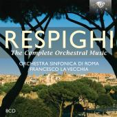 Album artwork for RESPIGHI: COMPLETE ORCHESTRAL MUSIC