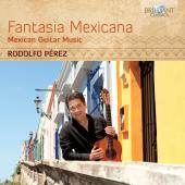 Album artwork for Fantasia Mexicana - Mexican Guitar Music