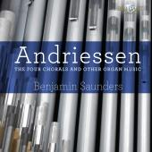 Album artwork for Andriessen: Four Chorals and other Organ Music