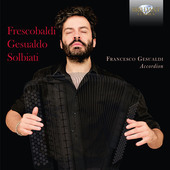 Album artwork for Frescobaldi - Gesualdo - Solbiati: Music for Accor