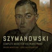 Album artwork for SZYMANOWSKI: VIOLIN AND PIANO
