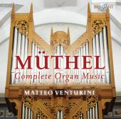 Album artwork for Muthel: Complete Organ Music - Matteo Venturini