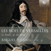 Album artwork for Les Rois de Versailles: Lute Music of Visee & Pine