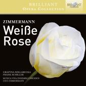 Album artwork for Brilliant Opera Collection: Zimmermann,Weisse Rose