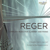 Album artwork for Reger: Complete Music for Clarinet & Piano