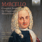 Album artwork for Marcello: Complete Sonatas for Organ and Harpsicho