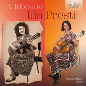 Album artwork for A Tribute to Ida Presti / Cinzia Milani