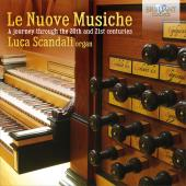 Album artwork for Le Nuove Musiche - A Journey Through the 20th and