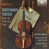 Album artwork for Castelnuovo-Tedesco: Music for Violin and Piano