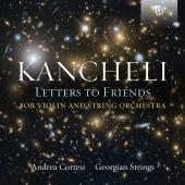 Album artwork for Kancheli: Letters to Friends