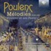 Album artwork for Mélodies - Poulenc et ses poètes