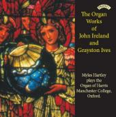 Album artwork for Organ works by John Ireland and Grayston Ives