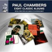 Album artwork for Paul Chambers Eight Classic Albums (4CD)