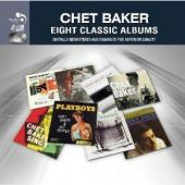 Album artwork for Chet Baker: Eight Classic Albums (4CD)