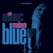 Album artwork for Still / Malaya Blue