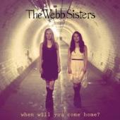 Album artwork for The Webb Sisters: When Will You Come Home? EP