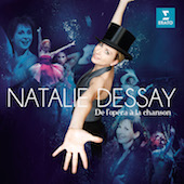 Album artwork for De l'Opera a la Chanson / Natalie Dessay