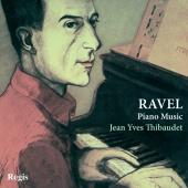 Album artwork for Ravel: Piano Music / Jean Yves Thibaudet