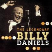 Album artwork for The Legendary Billy Daniels