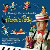 Album artwork for Hoagy CarmichaelHavin' A Party