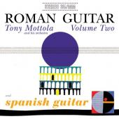 Album artwork for Tony Mottola: Roman Guitar V2 & Spanish Guitar