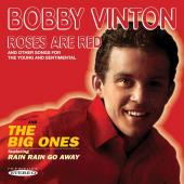 Album artwork for Bobby Vinton: Roses Are Red & The Big Ones