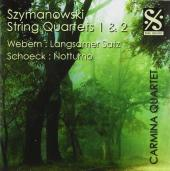 Album artwork for SZYMANOWSKI: STRING QUARTETS 1 & 2