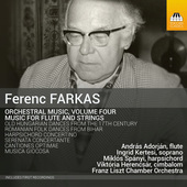 Album artwork for Farkas: Orchestral Music, Vol. 4 – Music for Flu